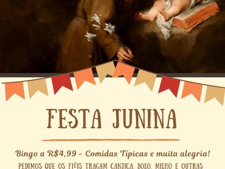 AVISO: Festa Junina do Oratório 30/06/2019