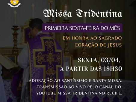 Transmissão Missa da 1ª Sexta-feira de Abril 03/04/2020
