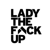 Lady The F Up.png
