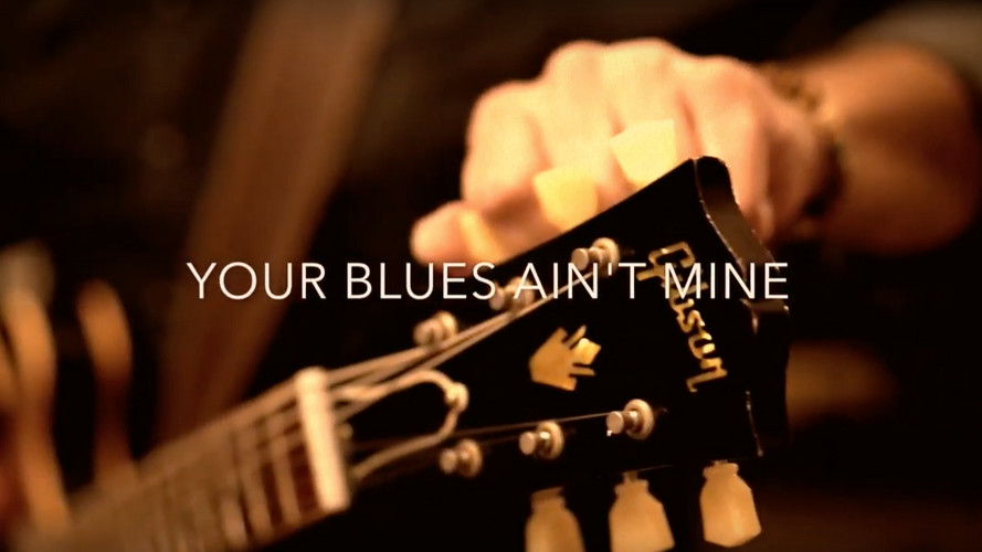 Your Blues Ain't Mine