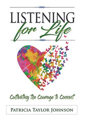 Listening for Life:  The Book!