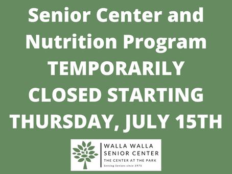 Senior Center and Nutrition Program Temporarily Closed Starting Thursday, July 15th