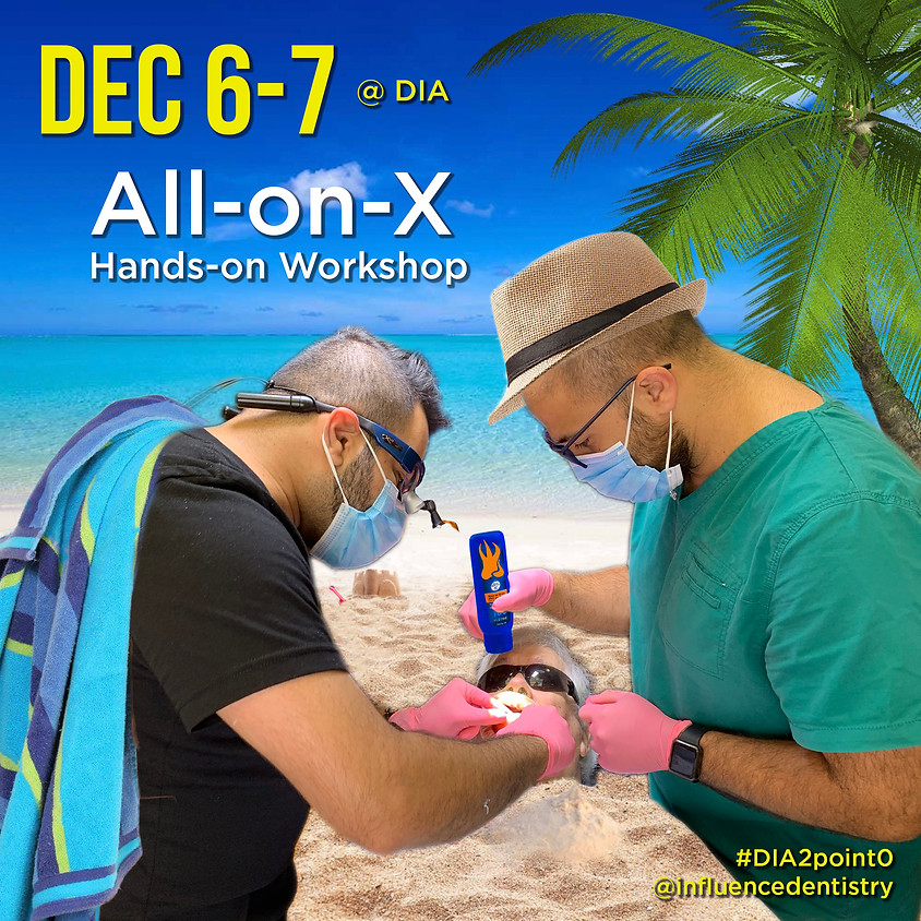 The Ultimate All-on-X Course | DIA Edition