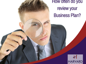 How often do you review your Business Plan?