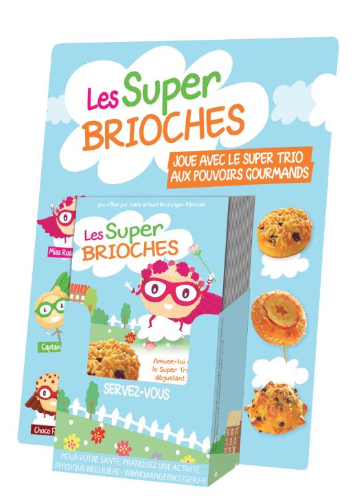"""Opération """"Les Super Brioches"""""""