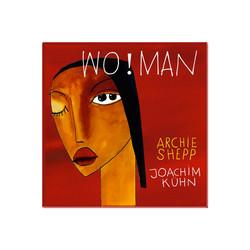 ARCHIE SHEPP - WOMAN - 2011