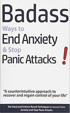 Badass Ways to End Anxiety & Stop Panic Attacks!
