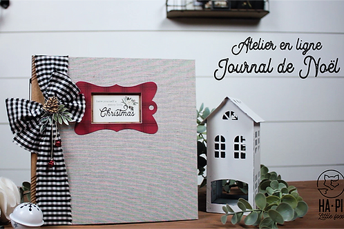 Tutoriel seul-Atelier en ligne Journal de Noël