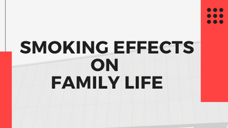 Smoking Effects on Family Life