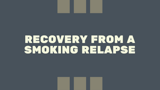 Recovery from a Smoking relapse