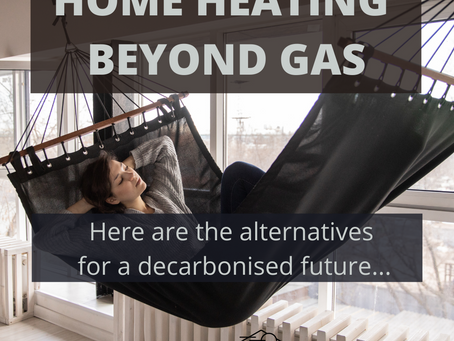 HOME HEATING  BEYOND GAS