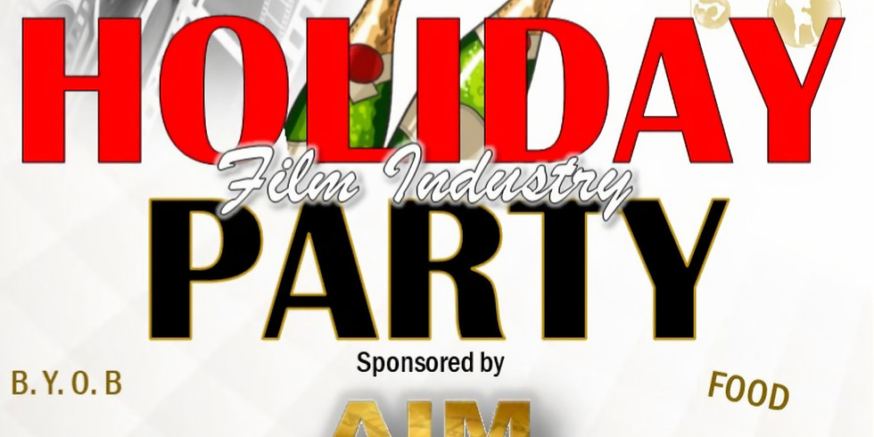 AIM Film Industry Holiday Party!