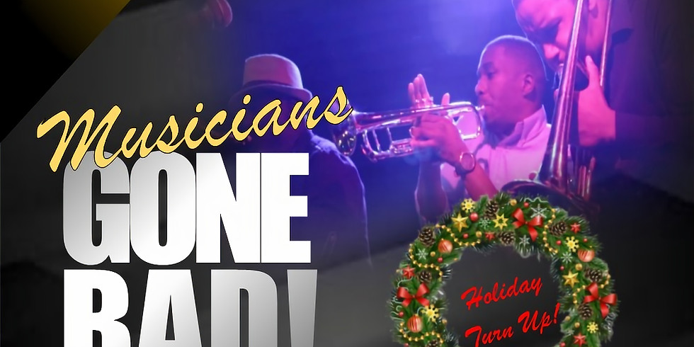 Musicians Gone Bad - Holiday Party