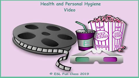 Health and Personal Hygiene Video Worksh