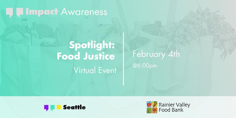 Spotlight: Food Justice