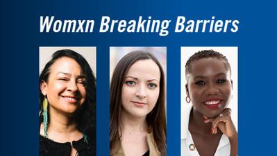 #ChooseToChallenge Gender Inequity with Womxn Breaking Barriers