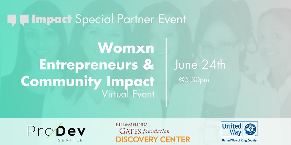 Womxn Entrepreneurs & Community Impact
