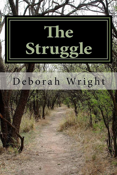Book - The Struggle by Deborah Wright