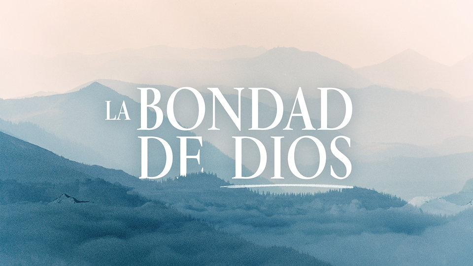 La Bondad De Dios.jpg