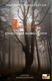 Arthanan und die Königin der Baobhan-Sith ist eine kleine Vorgeschichte zum bösen Charakter
