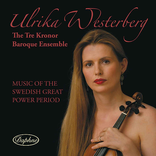 1025 Ulrika Westerberg Music of the Swedish Great Power Period