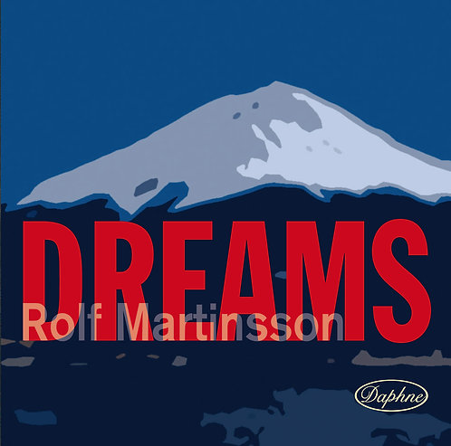1022 Dreams, Music by Rolf Martinsson