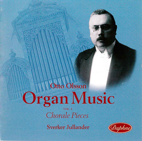 1013 Otto Olsson Organ Music Vol. 2