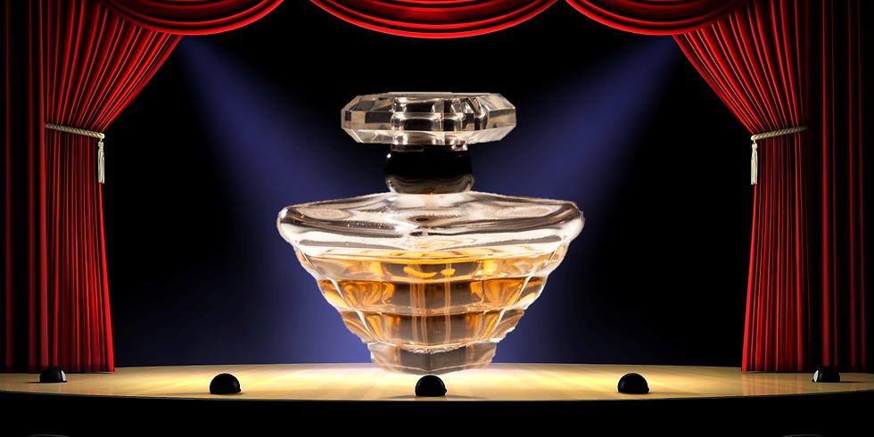 'The Art & Theatre of Perfume'