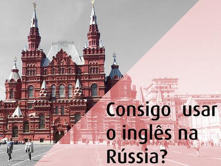 inglês na Copa da Rússia é possível?