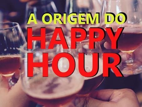 Origem do Happy Hour