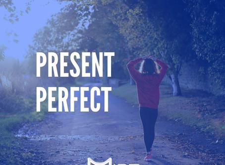 Como aprender o Present Perfect em poucos minutos?