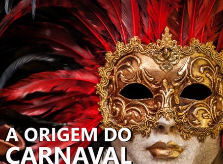 A Origem do Carnaval