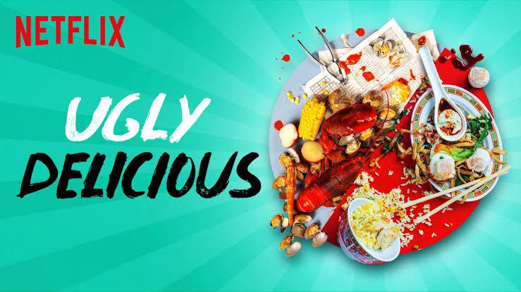 Ugly Delicious - Maratona de quarentena