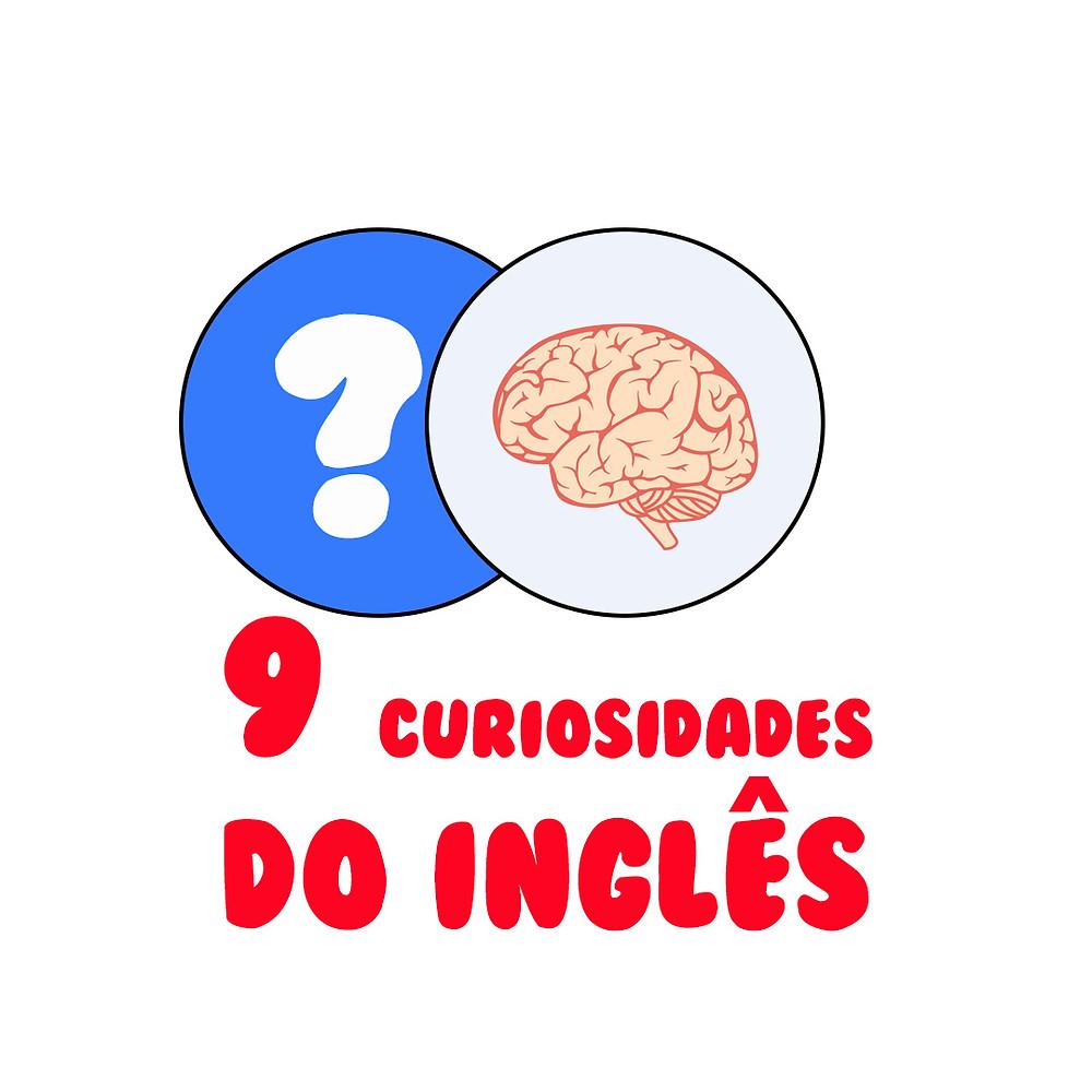9 curiosidades do inglês