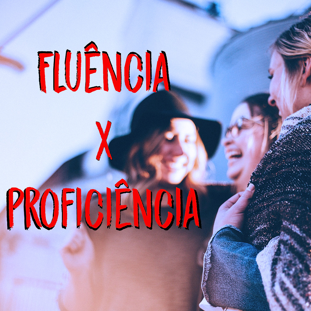 fluencia e proficiencia - Mind Up English School