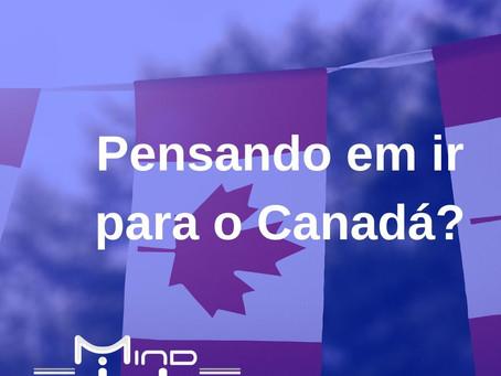 Pensa em viajar para o Canadá?