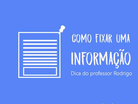 Como fixar informações