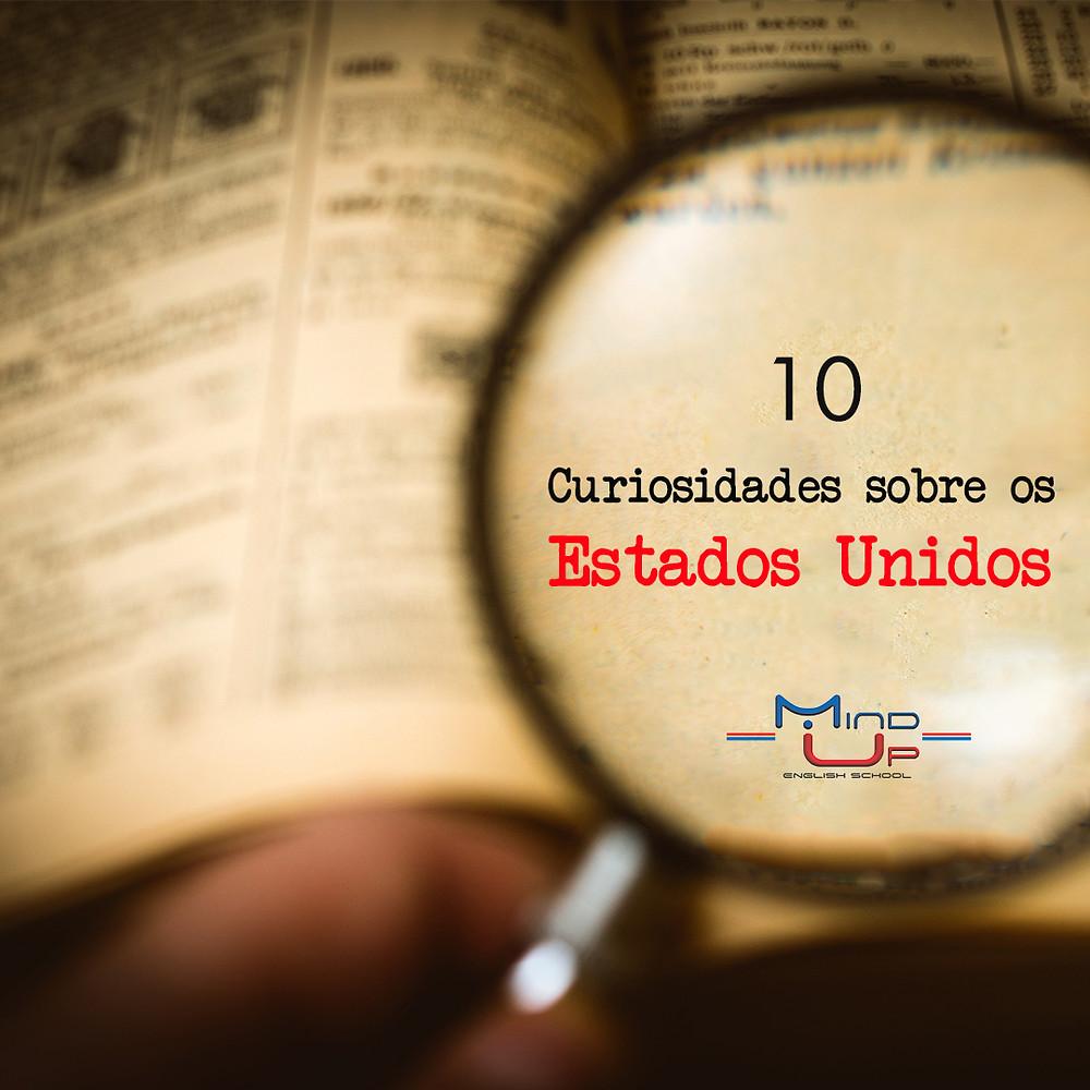 10 curiosidades sobre os EUA - Mind Up ingles em 12 meses
