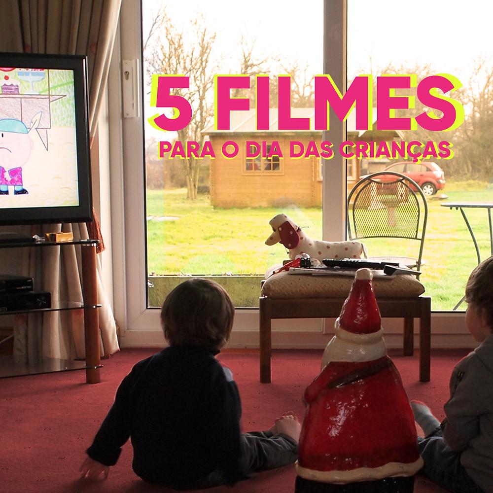 5 filmes para o dia das crianças - Mind Up