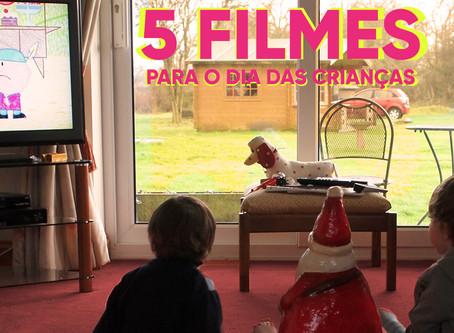 5 Filmes para o dia das crianças