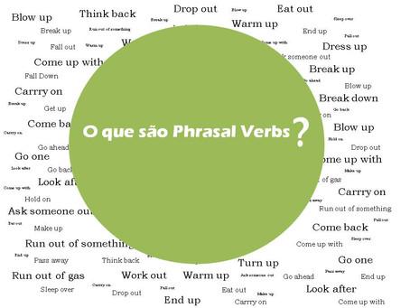 O que são Phrasal Verbs?