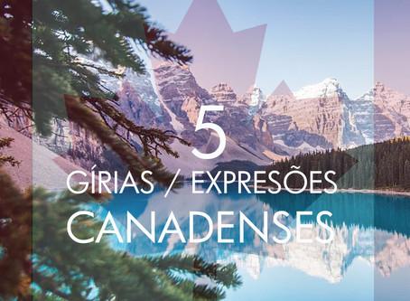 5 Gírias e expressões do Canadá