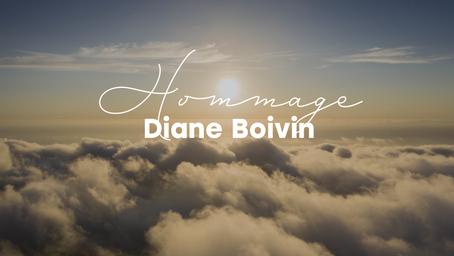 Hommage à Diane Boivin