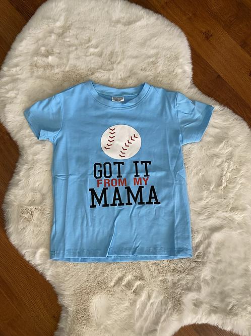 Baseball Got it from my Mama