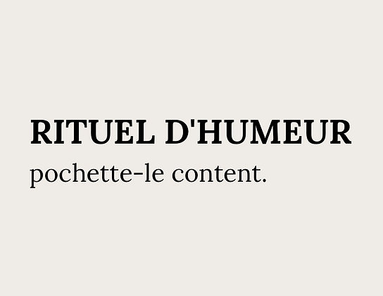 Rituel d'Humeur - Pochette Le Content