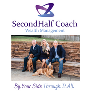 As your coach, SecondHalf Coach Wealth Management makes your journey - our journey and, like our furry companions, can always be found loyal and grateful By Your Side Through It All.