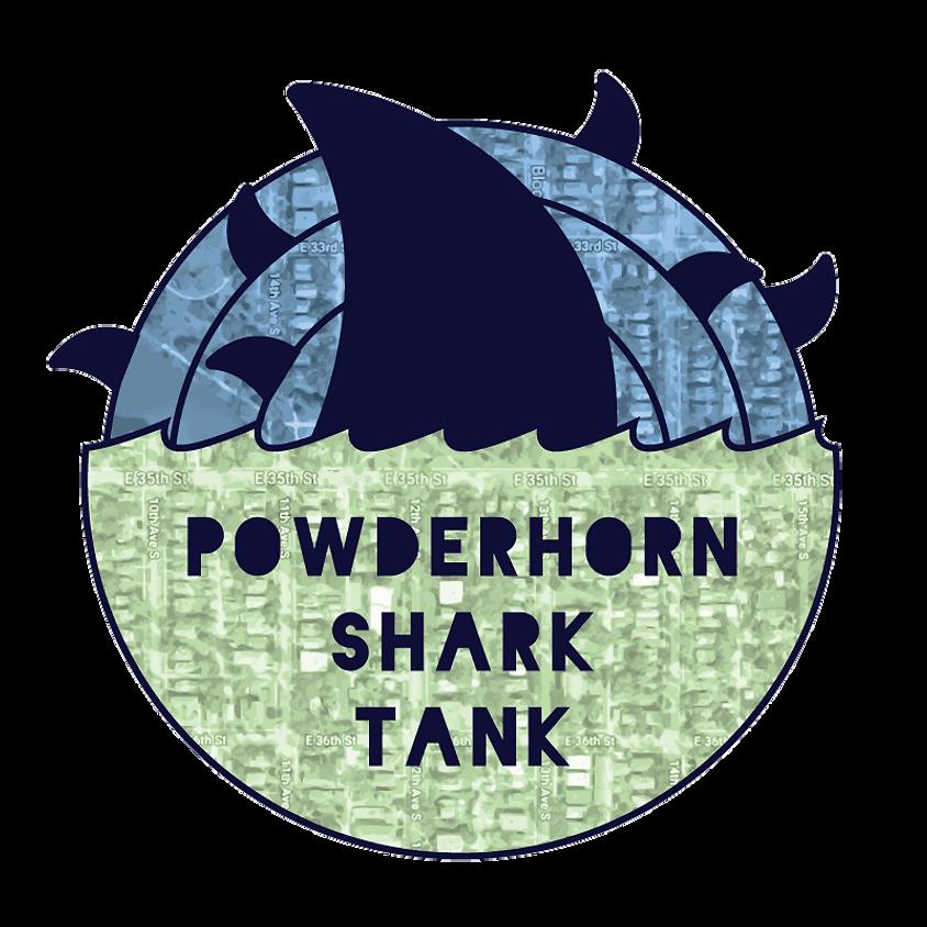 Powderhorn Shark Tank