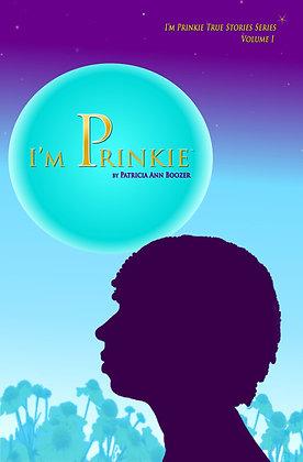 I'M PRINKIE
