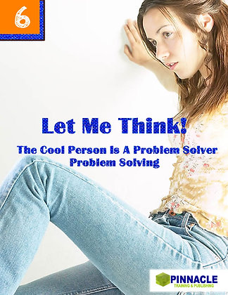 12-PACK  #6. Let Me Think! The Cool Person is a problem situation solver.