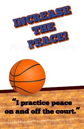 Increase The Peace! Poster - Basketball